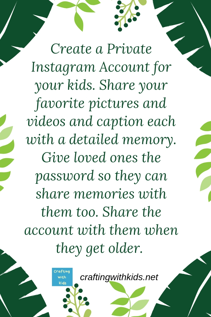 Storing kids memories with an instagram account